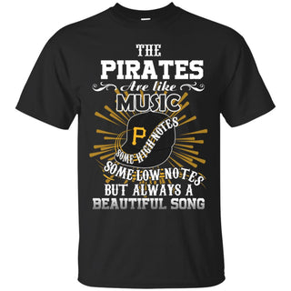The Pittsburgh Pirates Are Like Music Tshirt For Fan