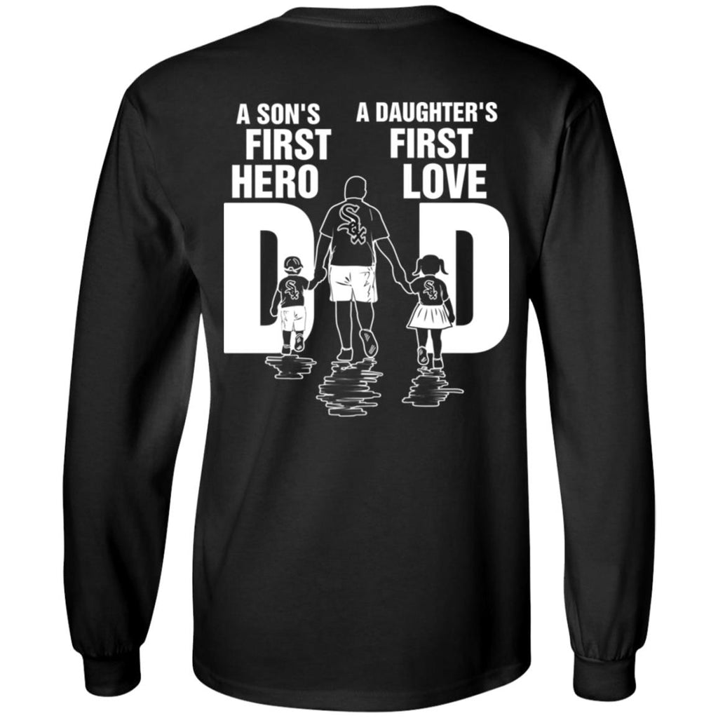 Son Is First Hero Daughter Is First Love Chicago White Sox Dad Tshirt