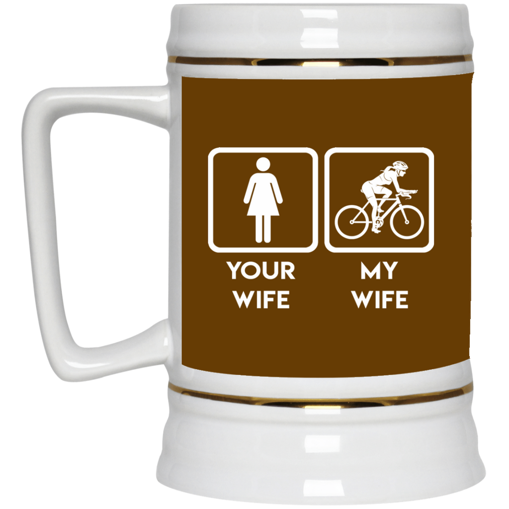 Funny Cycling Mugs. Your wife, my wife cycling, is best gift for you
