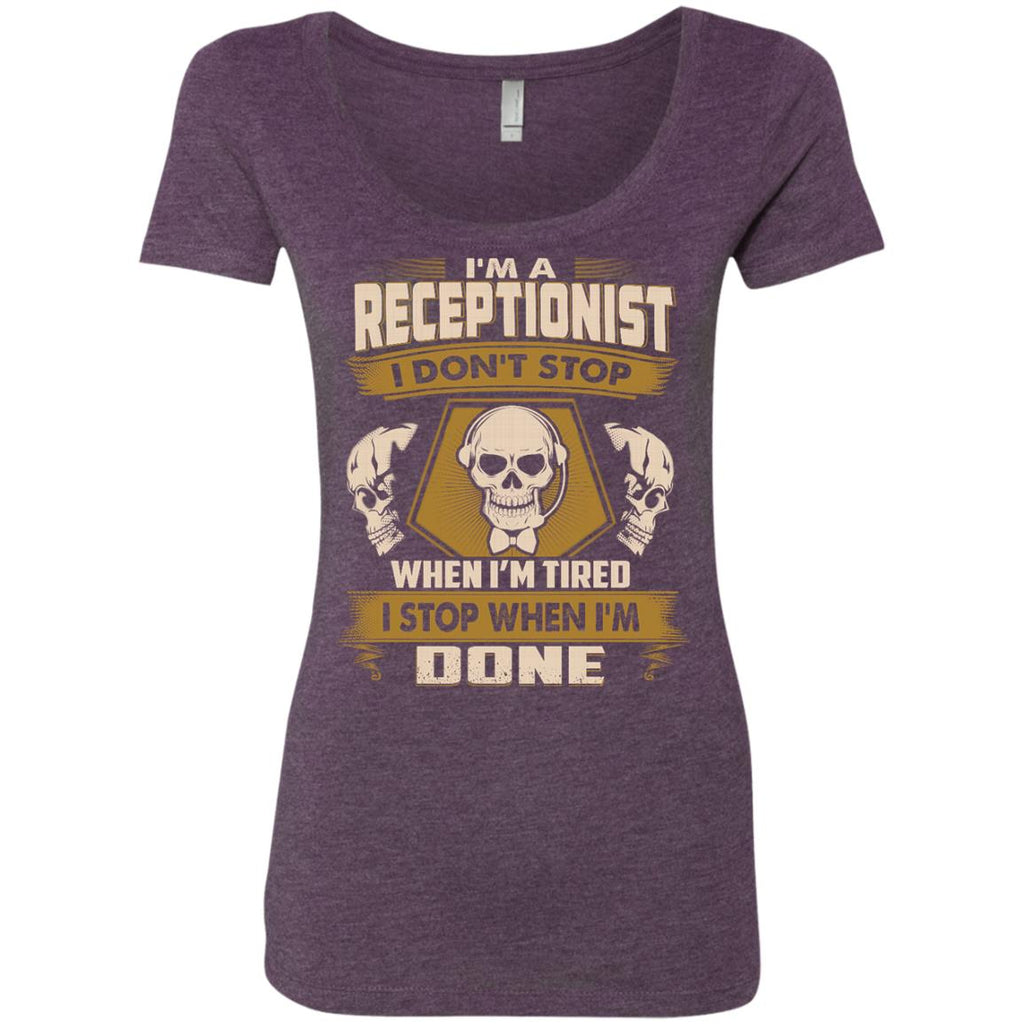 Black Receptionist Tee Shirt I Don't Stop When I'm Tired Gift Tee