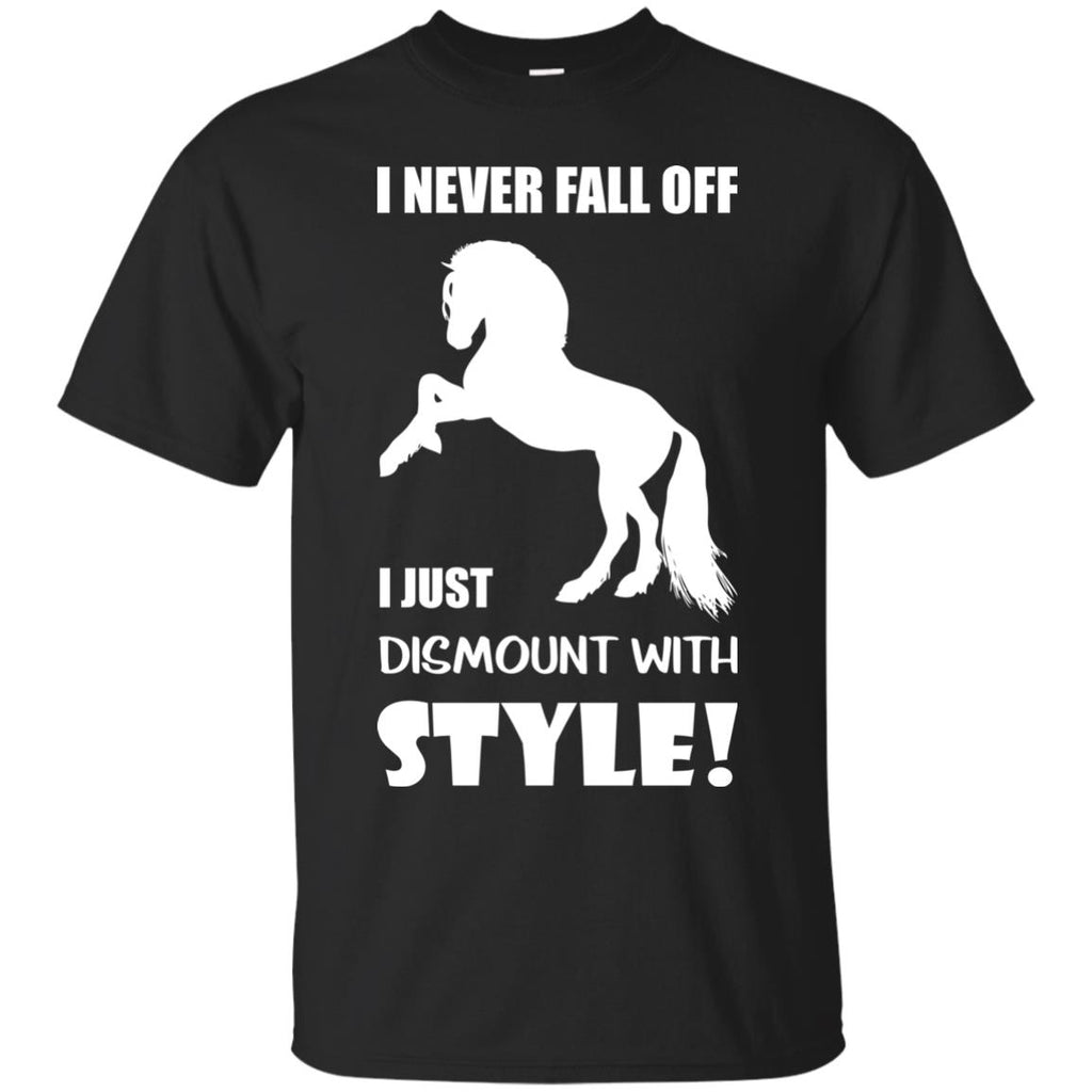 I Never Fall Off I Just Dismount With Style Horse Tshirt equestrian gift