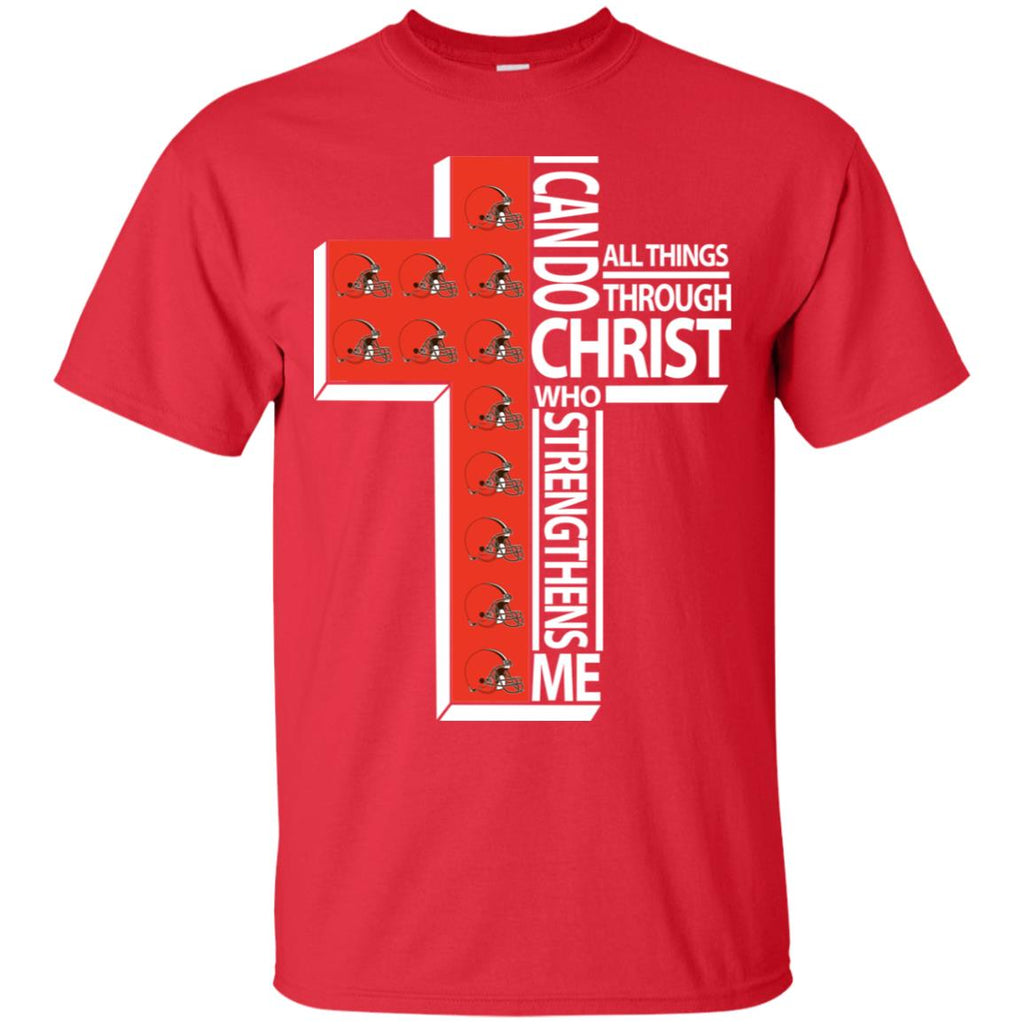 Gorgeous I Can Do All Things Through Christ Cleveland Browns T Shirts