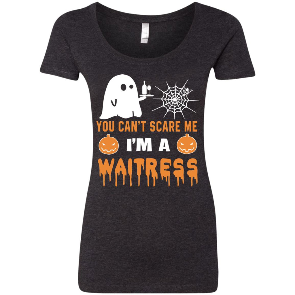 You Can't Scare Me Waitress Halloween Tee Shirt Gift