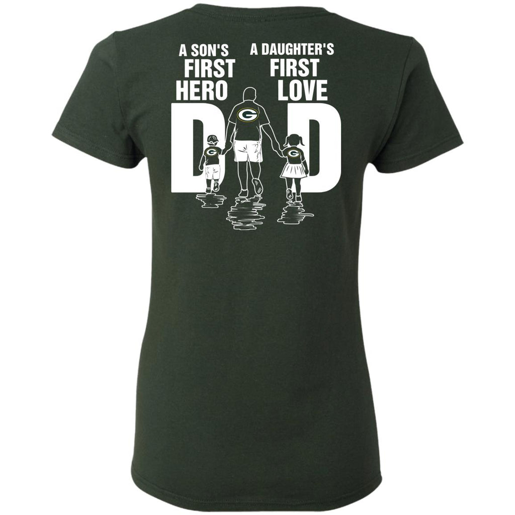 Son Is First Hero Daughter Is First Love Green Bay Packers Dad Tshirt