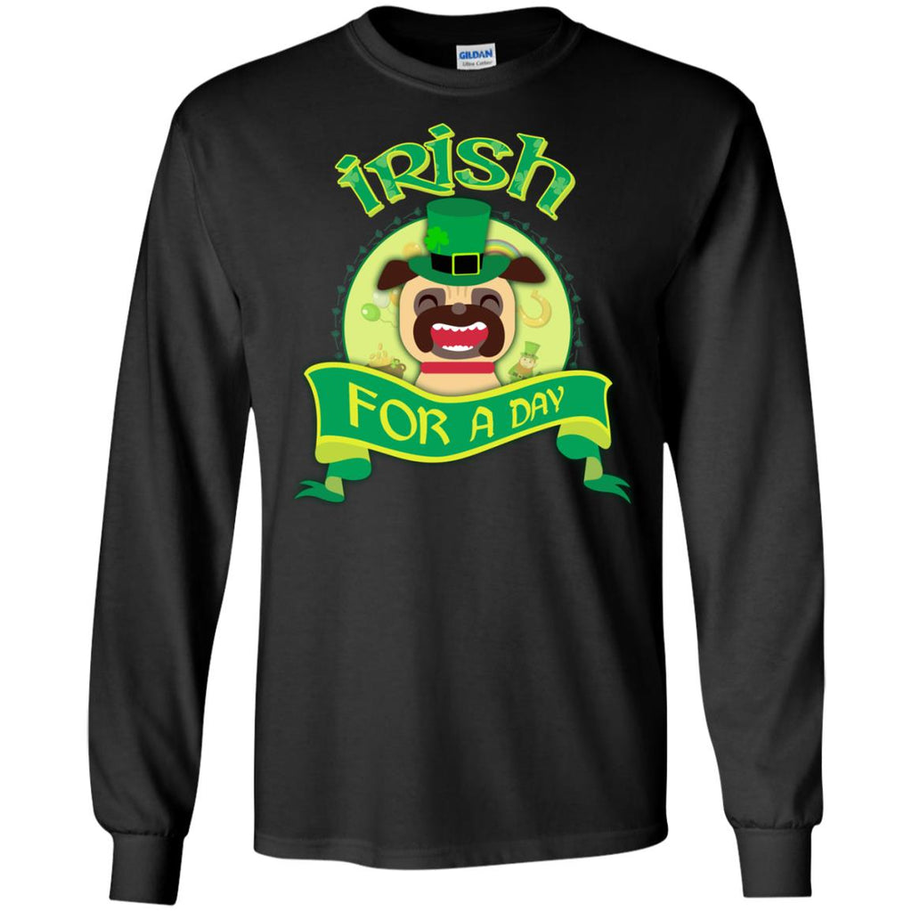 Funny Pug Tshirt Irish For A Day St. Patrick's Day Pugy Dog Gift