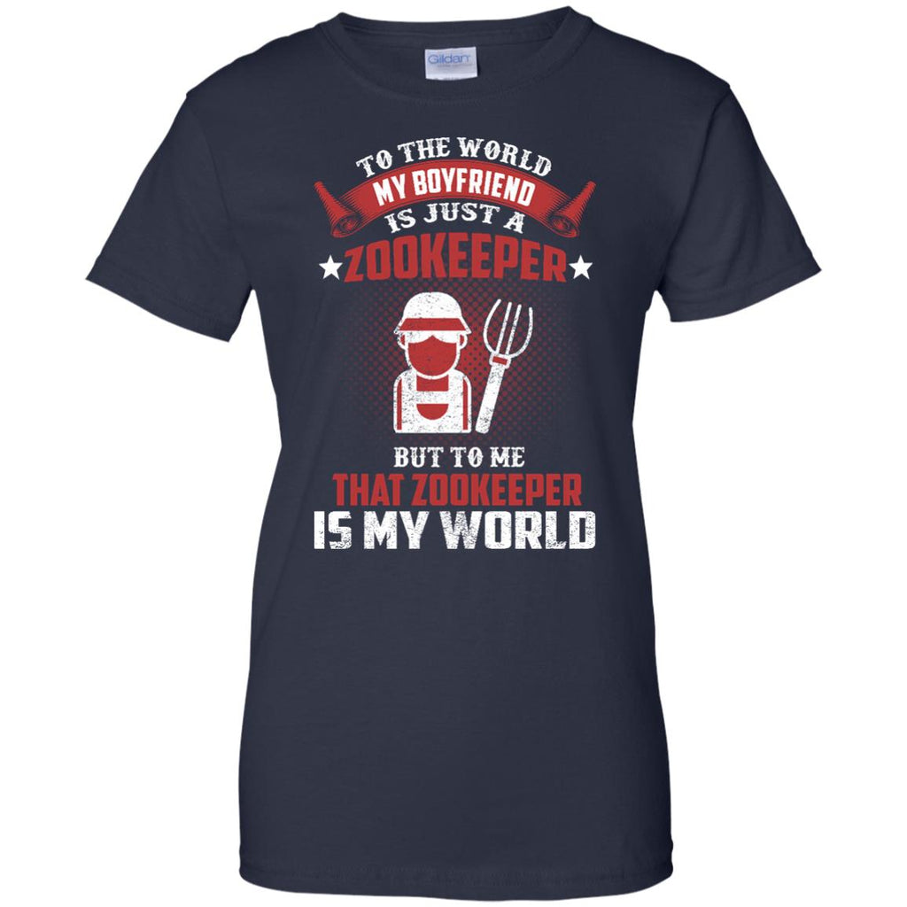 To The World My Boyfriend Is Just A Zookeeper Tshirt Gift