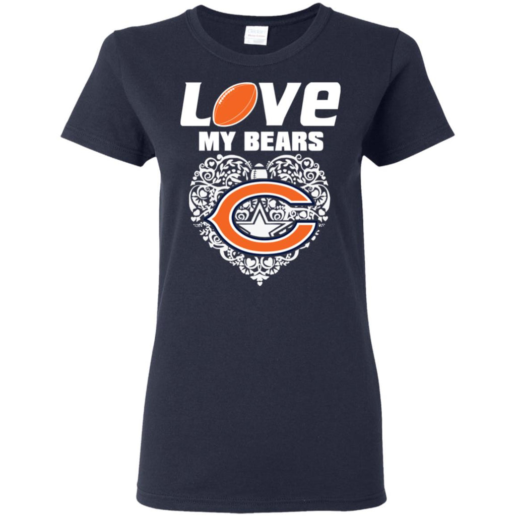 I Love My Teams Chicago Bears T Shirt
