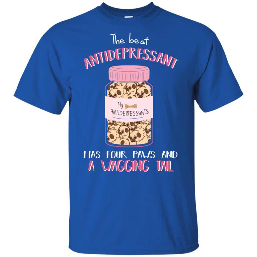 The Most Powerful Antidepressant - Pug Tshirt For Lover