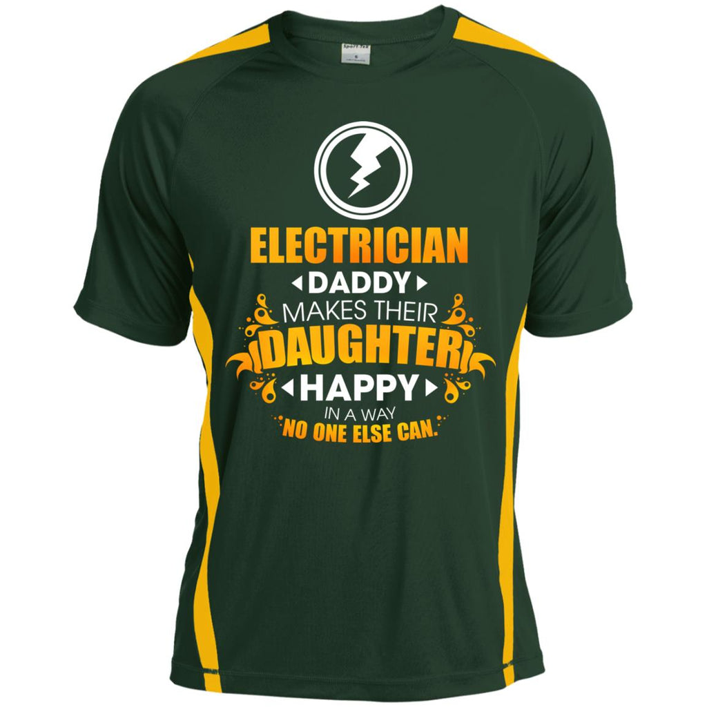 Electrician Daddy Makes Their Daughter Happy Tee Shirt