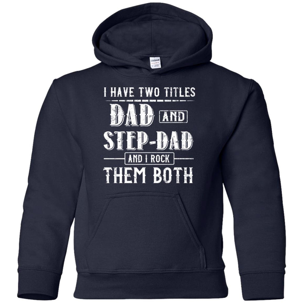 Two Title Dad And Step Dad T Shirt