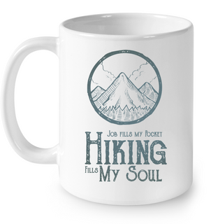 Hiking Fills My Soul Mugs