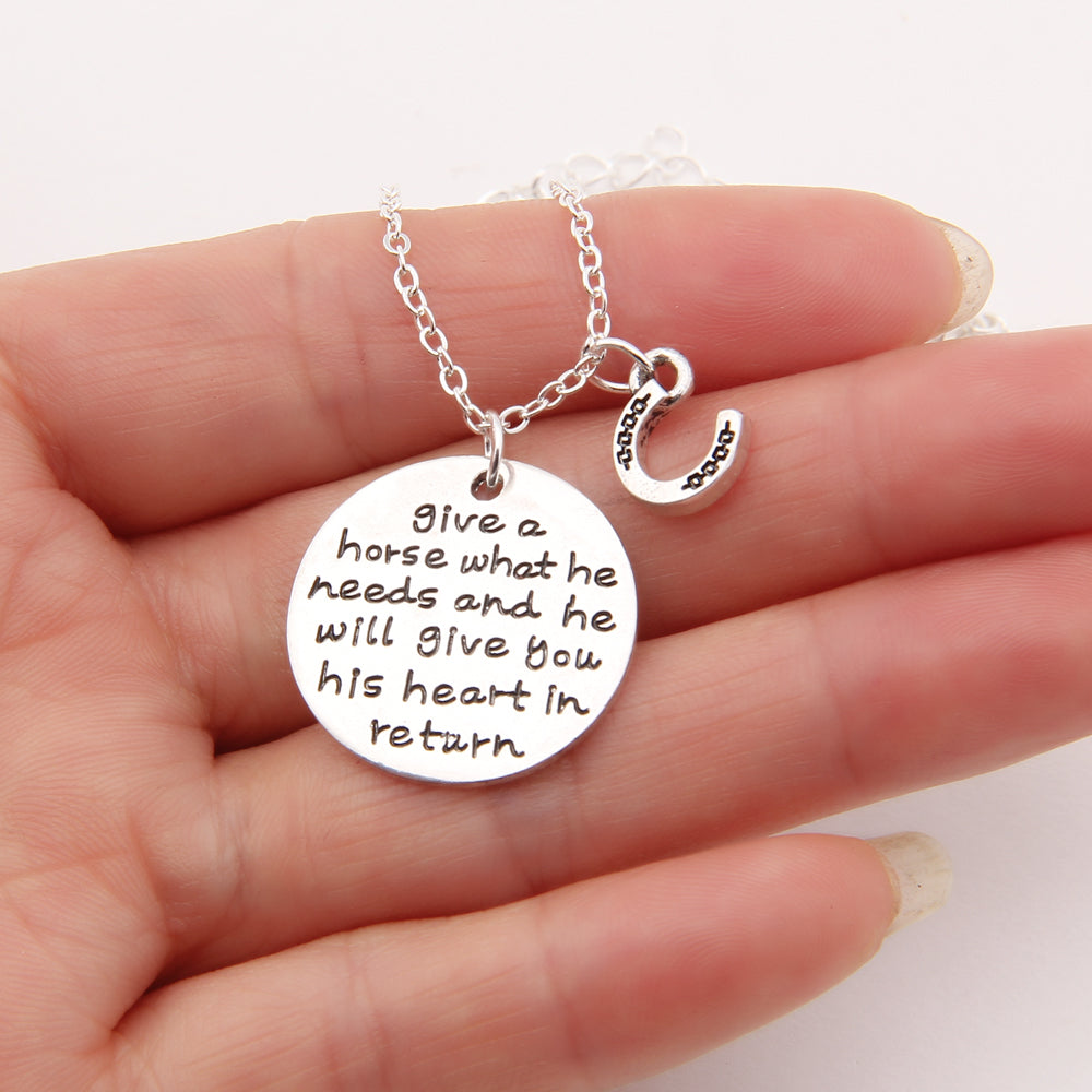 Give A Horse What He Needs And He Will Give You His Heart In Return Horse Shoe Memorial Tag Necklaces