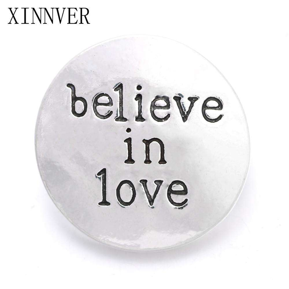 10Pcs/lot Xinnver Snap Jewelry Believe in Love Snap Button Fit 18MM