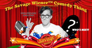 The Savage Wiener™ Comedy Thing #2 - James Veitch