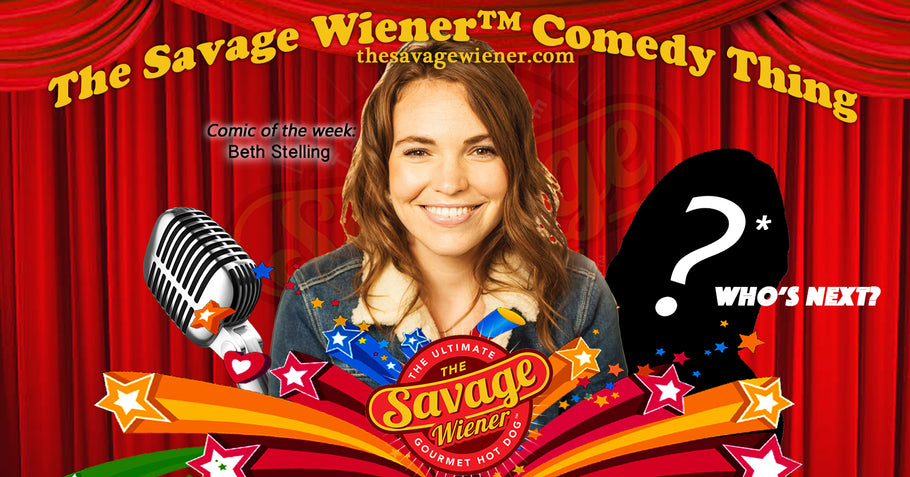 The Savage Wiener™ Comedy Thing #5 - Beth Stelling