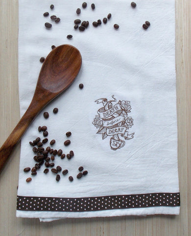 Death Before Decaf Coffee Lover Kitchen Tea Towel