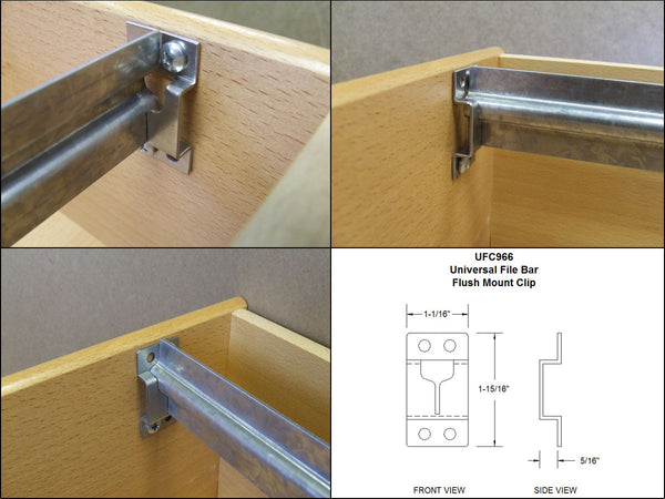 Universal File Bar Clip-Flush Mount