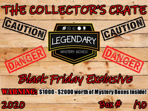 PRE-ORDER: BLACK FRIDAY 2020 THE COLLECTOR'S CRATE - $1000 - $2000 VALUE PER CRATE!