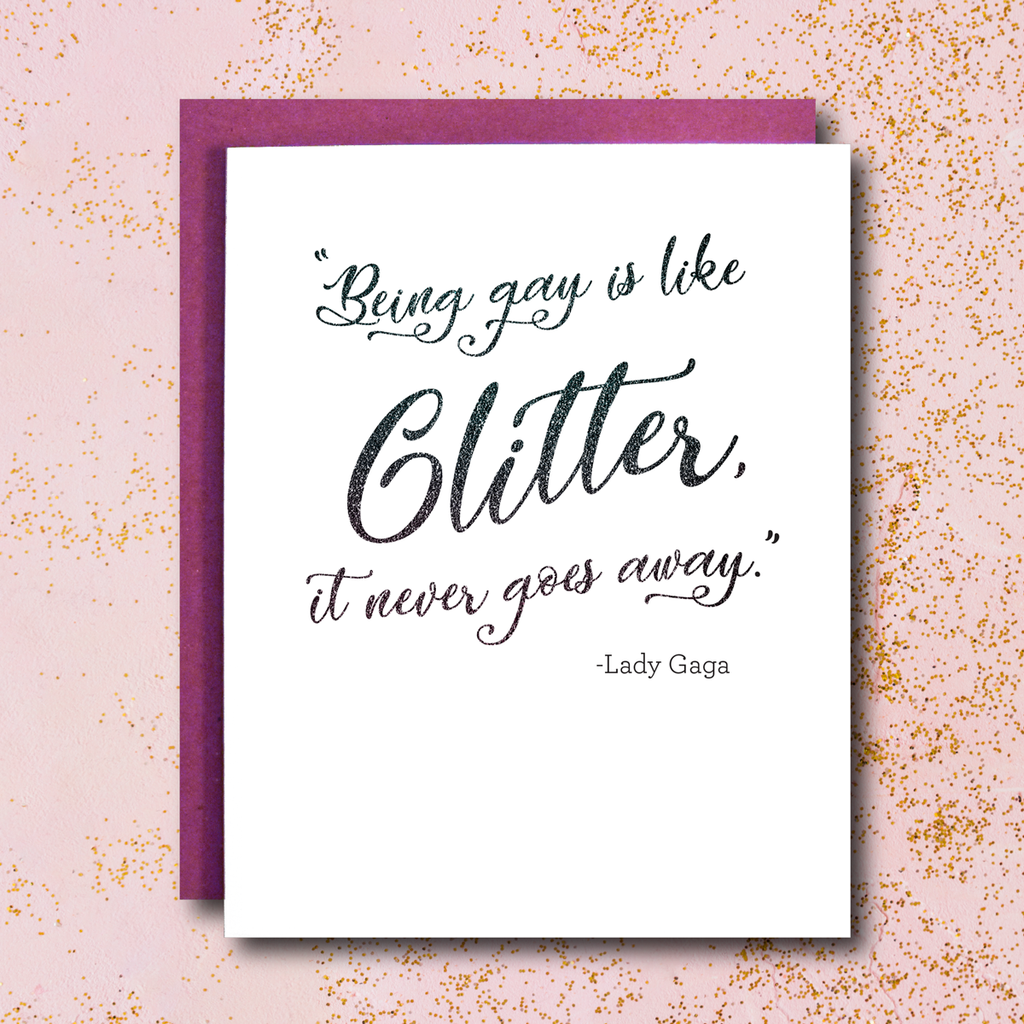 Card: Being Gay is like Glitter