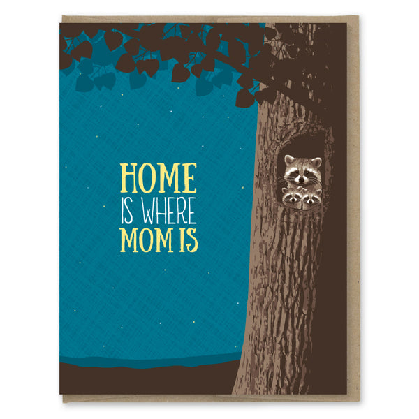 Card. Home is Where Mom Is