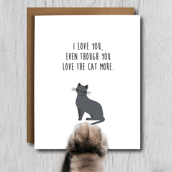 Card. You Love the Cat More