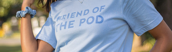 Friend Of The Pod