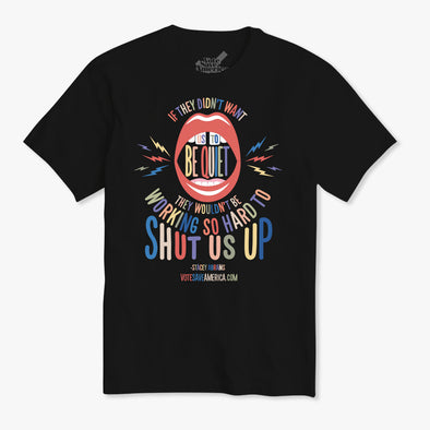 Stacey Abrams Quote T-Shirt