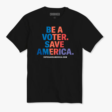 Be A Voter. Save America. Swirl T-Shirt