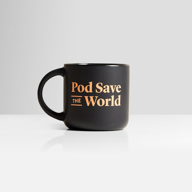 Pod Save The World Coffee Mug