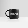 Keep It Coffee Mug
