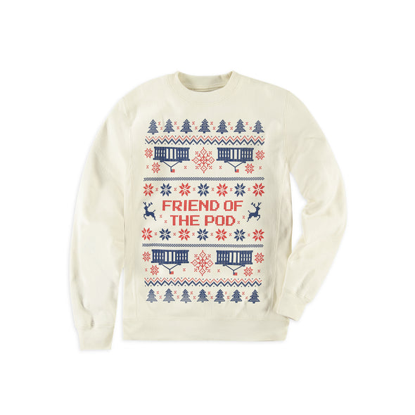 Friend Of The Pod Holiday Sweater
