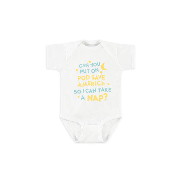Pod Save America Infant Onesie