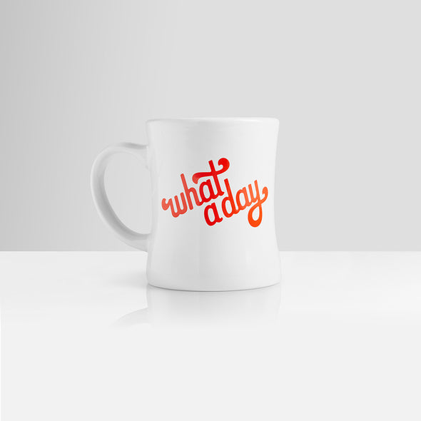 What A Day Coffee Mug
