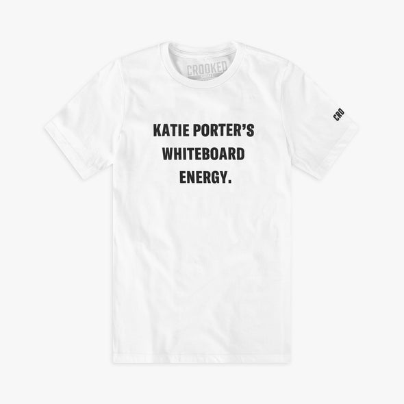 Fitted Katie Porter's Whiteboard Energy T-Shirt