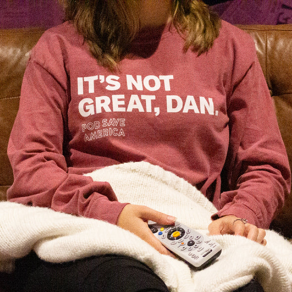 It's Not Great, Dan Longsleeve T-Shirt