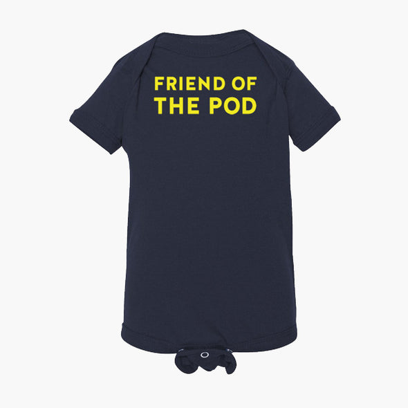 Friend Of The Pod Baby Onesie