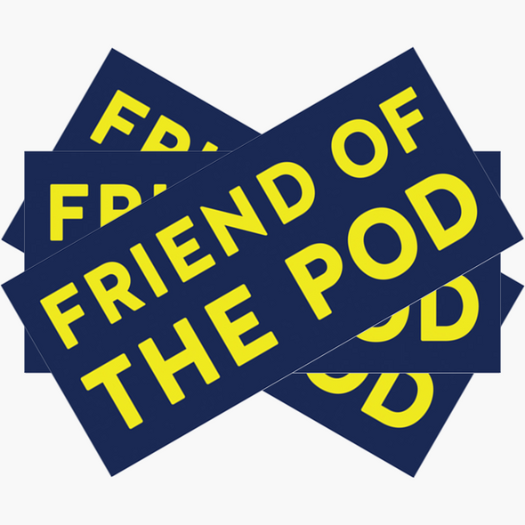 Friend Of The Pod Bumper Stickers (Pack of 3)