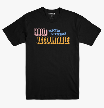 Hold Elected Officials Accountable T-Shirt