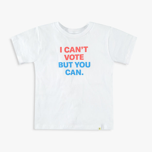 I Can't Vote But You Can Kids T-Shirt and Onesie