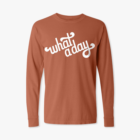 What A Day Longsleeve T-Shirt
