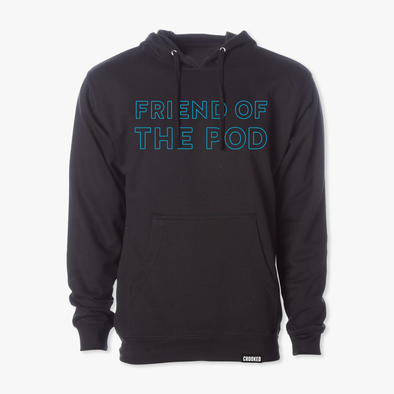 Friend Of The Pod Hooded Sweatshirt