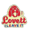 Lovett Or Leave It 2019 Pin Set