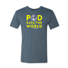 Pod Save the World  T-Shirt