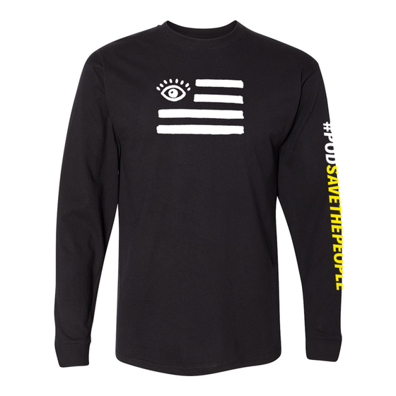 Pod Save The People Longsleeve