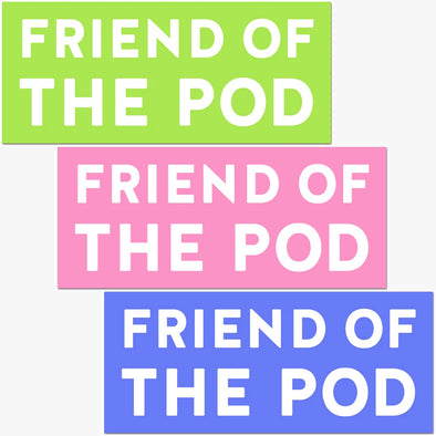 Friend Of The Pod Car Magnet