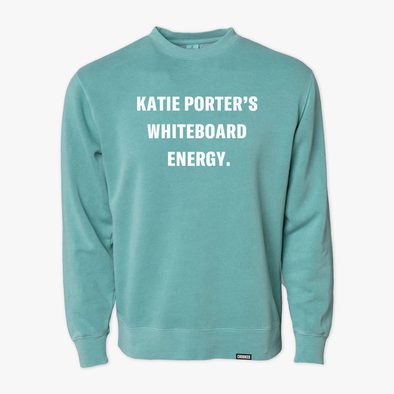 Katie Porter's Whiteboard Energy Sweatshirt