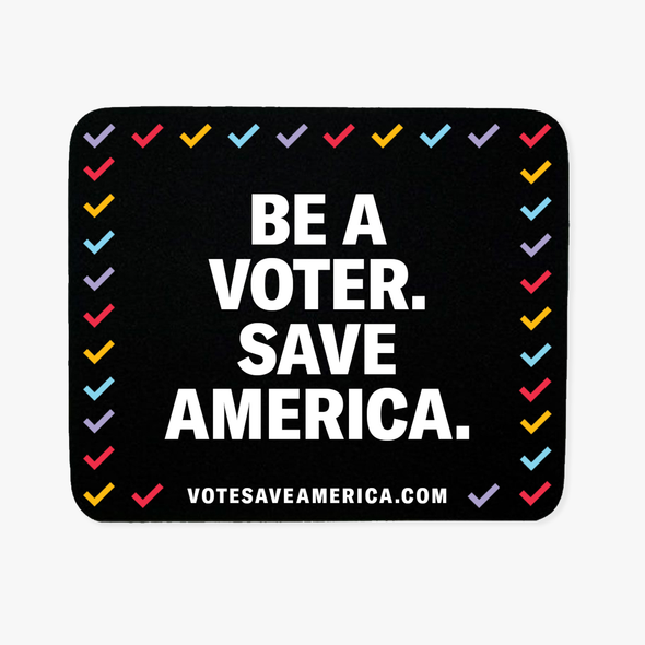 Vote Save America Mouse Pad