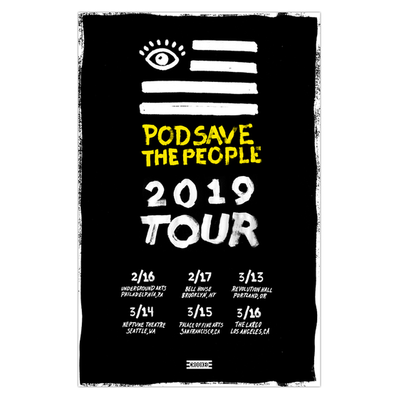 Pod Save The People 2019 Tour Poster