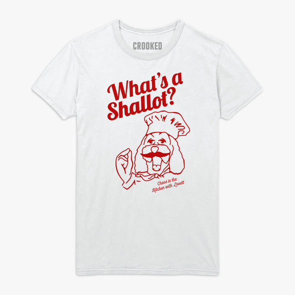 What's A Shallot T-Shirt
