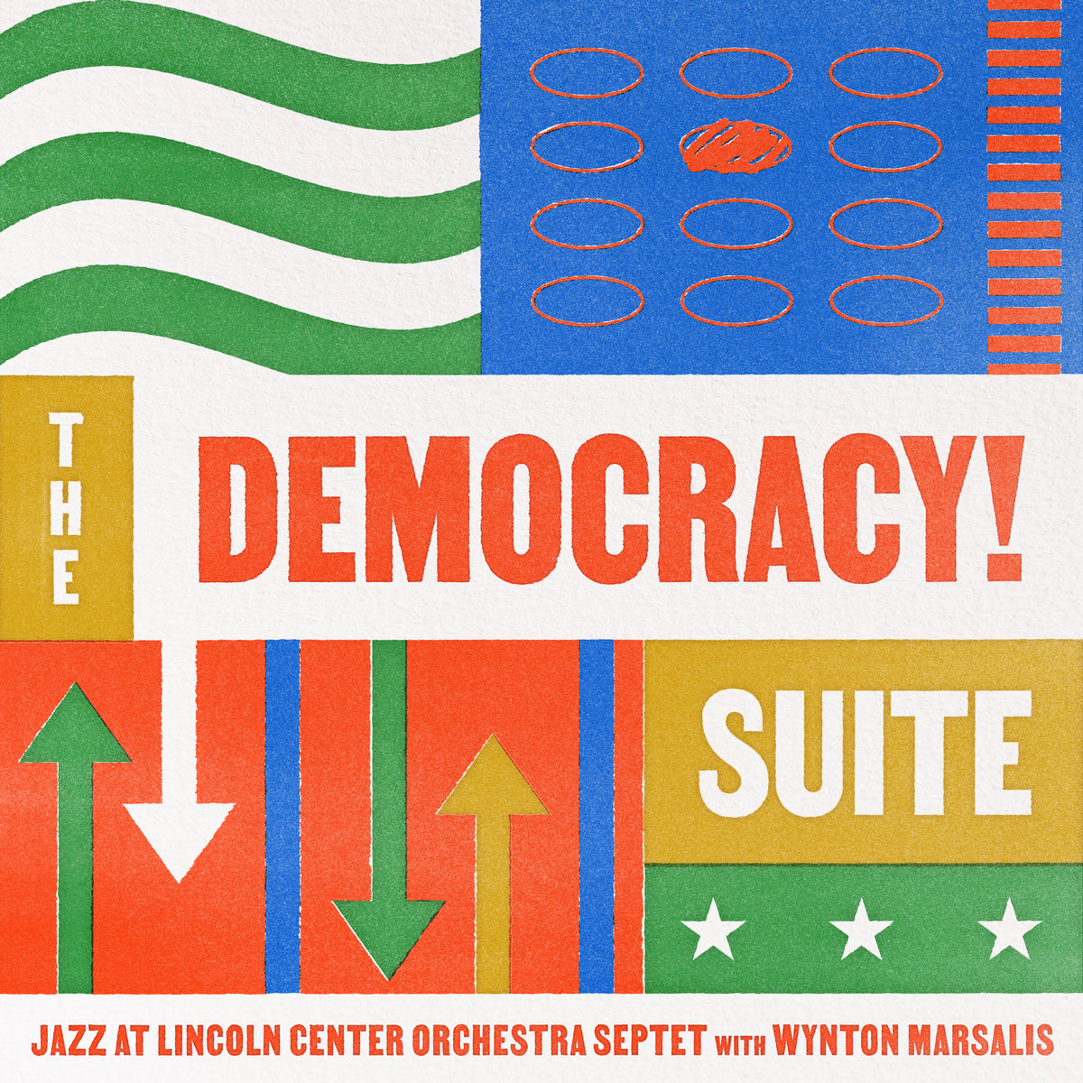 Pre-order: The Democracy! Suite by the Jazz at Lincoln Center Orchestra Septet with Wynton Marsalis.